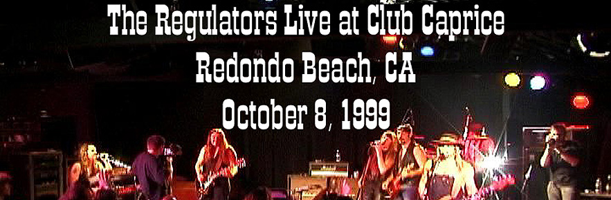 Regulators Band - Club Caprice Torrance
